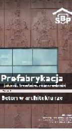 Notebook 5 'Prefabrication - quality, durability, diversity. Concrete in architecture '